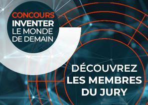 Concours Inventer le monde de demain 2019 : un jury de passio...